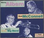 MANNY ALBAM Manny Albam, Rob McConnell And SDR Big Band, The Featuring Herb Geller album cover