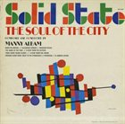 MANNY ALBAM The Soul of the City (aka Sketches From The Book Of Life) album cover
