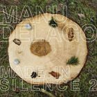 MANU DELAGO Made In Silence 2 album cover