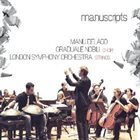 MANU DELAGO Manu Delago, London Symphony Orchestra , Graduale Nobili ‎: Manuscripts album cover