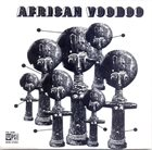 MANU DIBANGO African Voodoo album cover