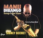 MANU DIBANGO Manu Dibango Plays Sidney Bechet ‎– Homage To New Orleans album cover