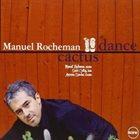 MANUEL ROCHEMAN Cactus Dance album cover
