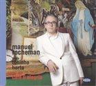 MANUEL ROCHEMAN Café & Alegria album cover