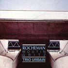 MANUEL ROCHEMAN Trio Urbain album cover