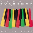 MANUEL ROCHEMAN White Keys album cover
