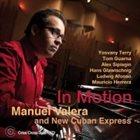 MANUEL VALERA In Motion album cover