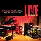 MANUEL VALERA Live at Firehouse 12 album cover