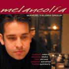 MANUEL VALERA Melancolía album cover