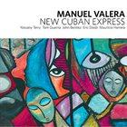 MANUEL VALERA New Cuban Express album cover
