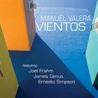 MANUEL VALERA Vientos album cover