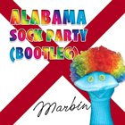 MARBIN Alabama Sock Party (bootleg) album cover