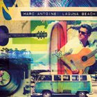 MARC ANTOINE Laguna Beach album cover
