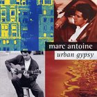 MARC ANTOINE Urban Gypsy album cover
