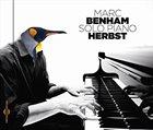 MARC BENHAM Solo Piano - Herbst album cover