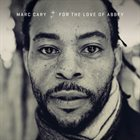 MARC CARY For the Love of Abbey album cover