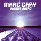 MARC CARY Rhodes Ahead Vol. 1 album cover