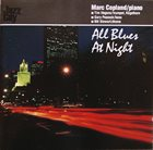 MARC COPLAND All Blues At Night album cover