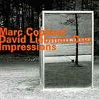 MARC COPLAND Marc Copland David Liebman Duo: Impressions album cover