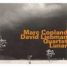 MARC COPLAND Marc Copland / David Liebman Quartet : Lunar album cover