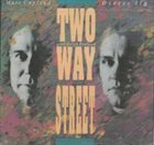 MARC COPLAND Marc Copland / Dieter Ilg : Two Way Street album cover