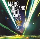 MARC COPLAND Marc Copland / Greg Osby : Night Call album cover