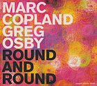 MARC COPLAND Marc Copland / Greg Osby : Round And Round album cover
