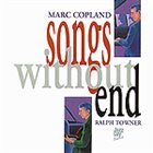 MARC COPLAND Marc Copland / Ralph Towner : Songs Without End album cover