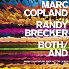 MARC COPLAND Marc Copland, Randy Brecker With Ed Howard And Victor Lewis ‎: Both/And album cover