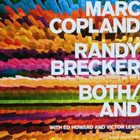 MARC COPLAND Marc Copland, Randy Brecker With Ed Howard And Victor Lewis : Both/And album cover