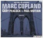 MARC COPLAND New York Trio Recordings, Volume 2: Voices album cover