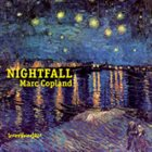 MARC COPLAND Nightfall album cover