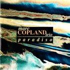 MARC COPLAND Paradiso album cover