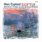 MARC COPLAND Softly album cover