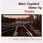 MARC COPLAND Tracks album cover