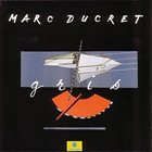 MARC DUCRET Gris album cover