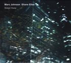 MARC JOHNSON Marc Johnson / Eliane Elias : Swept Away album cover