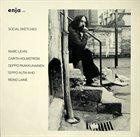 MARC LEVIN Social Sketches album cover