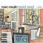 MARC MOULIN Bestof Restof album cover
