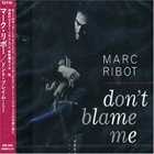 MARC RIBOT Don't Blame Me album cover