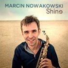 MARCIN NOWAKOWSKI Shine album cover