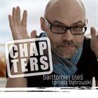 MARCIN OLÉS & BARTLOMIEJ BRAT OLÉS (OLÉS  BROTHERS) Bartłomiej Oleś & Tomasz Dąbrowski : Chapters album cover