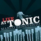 MARCO BENEVENTO Live At Tonic album cover