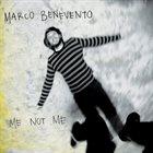 MARCO BENEVENTO Me Not Me album cover