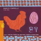 MARCO CAPPELLI Yun Mu: Marco Cappelli plays Zorn, Lugo, Reich, Lee, Tedde album cover