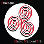 MARCO MARCONI Trialogue album cover