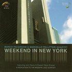 MARCO PACASSONI Marco Pacassoni & Marcello Pellittieri : Weekend in New York album cover