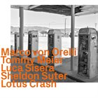 MARCO VON ORELLI Lotus Crash album cover