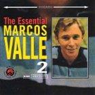 MARCOS VALLE The Essential Marcos Valle, Volume 2 album cover