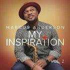 MARCUS ANDERSON My Inspiration Vol. 2 album cover